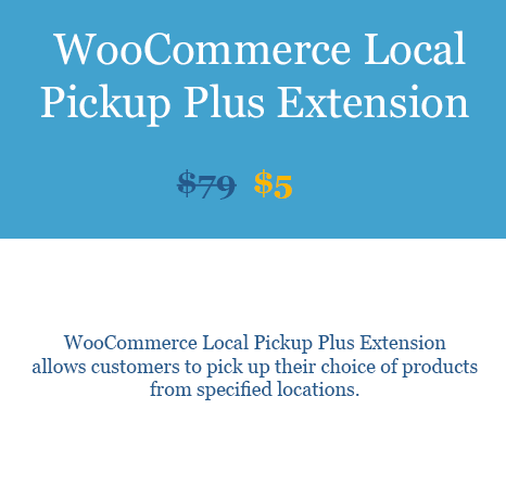 WooCommerce Local Pickup Plus Extension Download From WooBeast